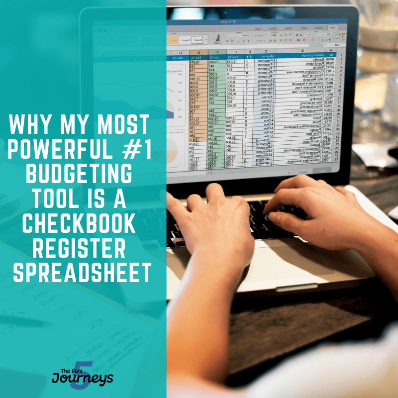 why my most powerful #1 budgeting tool is a checkbook register spreadsheet