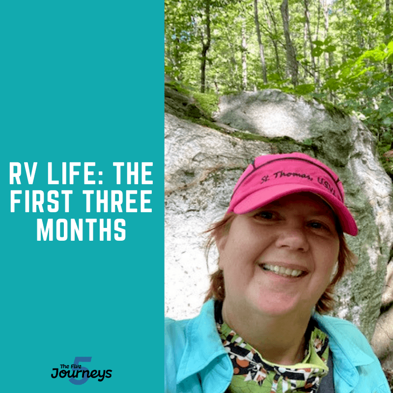 RV Life: The First 3 Months